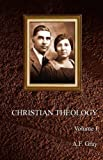 Christian Theology, A. F. Gray, 1604160772
