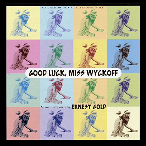 Good Luck Miss Wyckoff (Original Motion Picture Soundtrack) (Good Luck Miss Wyckoff compare prices)