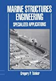 img - for Marine Structures Engineering: Specialized Applications by Gregory Tsinker (1995-04-30) book / textbook / text book