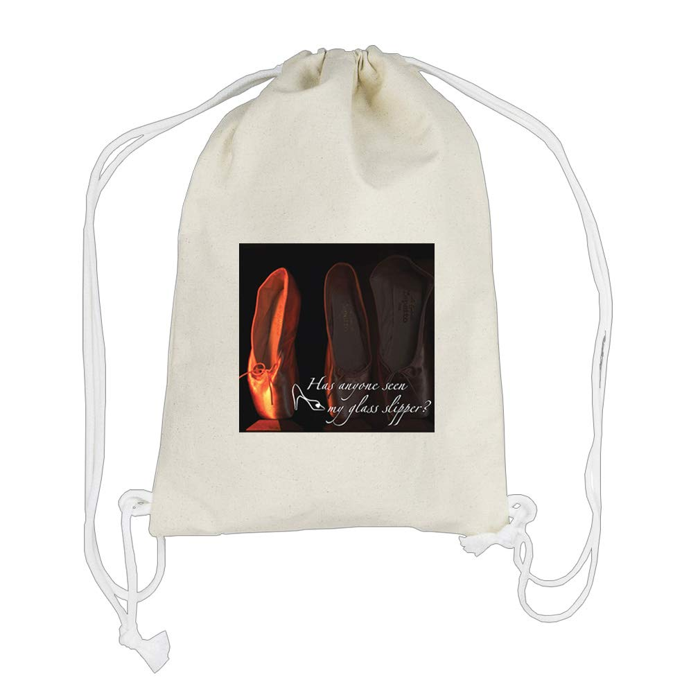 Let Me Know Anyone Seen My Glass Slipper Cotton Canvas Backpack Drawstring Bag