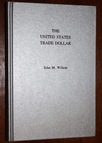 The United States Trade Dollar: America