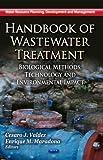 Handbook of Wastewater Treatment, Cesaro J. Valdez and Enrique M. Maradona, 1622575911