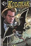 Kolchak the Night Stalker Files Number 1 Cover B Comic