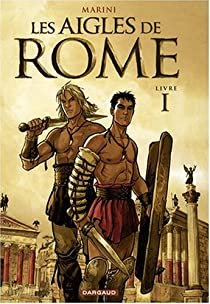 Les aigles de Rome, tome 1  par Enrico Marini
