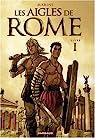 Les aigles de Rome, tome 1  par Marini