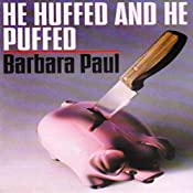 He Huffed and He Puffed: Marian Larch, Book 2 | Barbara Paul