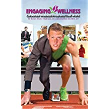 Engaging Wellness: Corporate Wellness Programs That Work