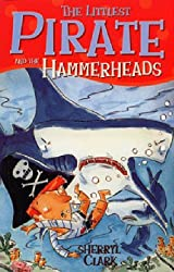 The Littlest Pirate and the Hammerheads (Happy Cat First Reader)