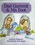 img - for Dad Gummit and Ma Foot book / textbook / text book