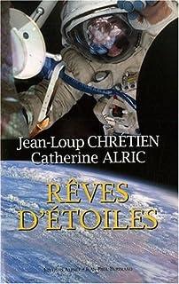 Rêves d'étoiles, Chrétien, Jean-Loup