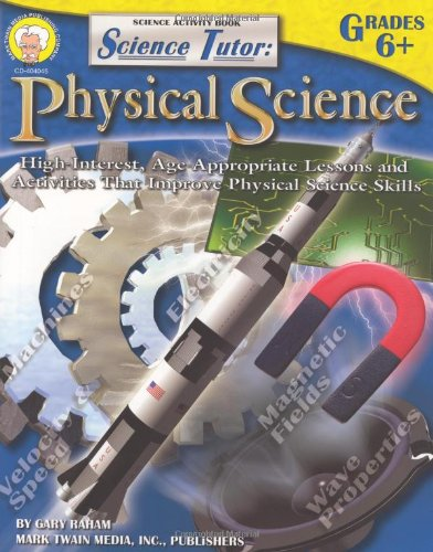 Science Tutor, Grades 6 - 8: Physical Science (Tutor Series)