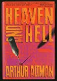 Heaven and Hell, Arthur Altman, 0312043260