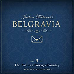 Julian Fellowes's Belgravia, Episode 9