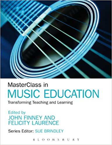 MasterClass in Music Education: Transforming Teaching and