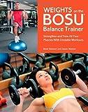 Weights on the BOSU® Balance Trainer, Brett Stewart and Jason Warner, 1612431275