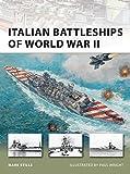 Italian Battleships of World War II (New Vanguard)