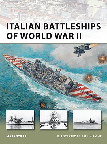 Italian Battleships of World War II (New Vanguard)