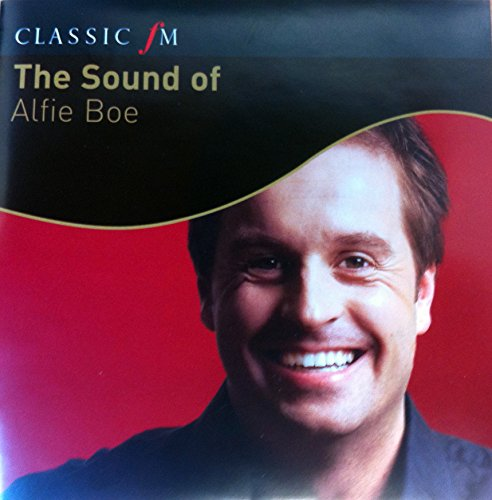 The Sound Of Alfie Boe - Arias From Puccini. Verdi. Tchaikovsky