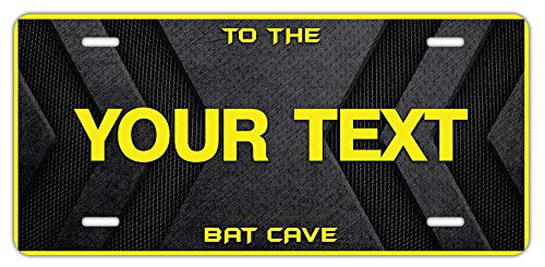 To The Bat Cave Car Vehicle 6x12 License Plate Auto Tag BRGiftShop Personalize Your Own Superhero Series