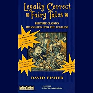 Legally Correct Fairy Tales Audiobook