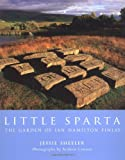 Front cover for the book Little Sparta: The Garden of Ian Hamilton Finlay by Jessie Sheeler