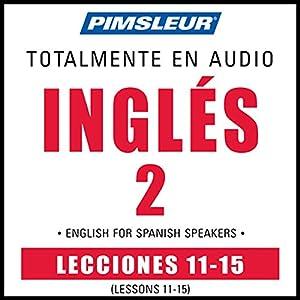 ESL Spanish Phase 2, Unit 11-15 Audiobook