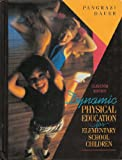 Dynamic Physical Education for Elementary School Children, Pangrazi, Robert P. and Dauer, Victor P., 002390691X
