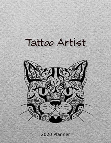 Tattoo Artist 2020 Planner: Weekly Appointment Schedule Tracker Calendar Agenda | Zen Cat Cover
