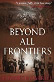 img - for Beyond All Frontiers book / textbook / text book