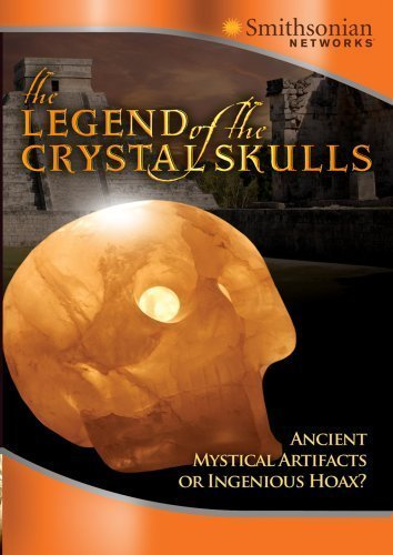 (The Legend of the Crystal Skulls by Smithsonian Networks by Peter Nicholson)