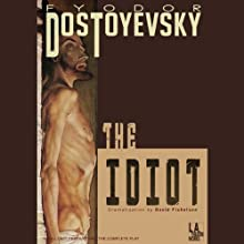 The Idiot (Dramatized) Performance Auteur(s) : Fyodor Dostoyevsky Narrateur(s) : Edward Asner, Kate Asner, Angela Bettis, Arye Gross, John Kapelos, Robert Machray, Jon Matthews