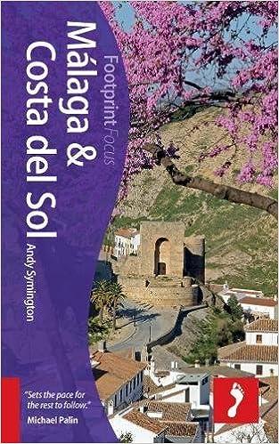 Malaga & Costa del Sol Focus Guide, 2nd (Footprint Focus ... on