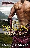 The Dragon Wore a Kilt