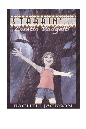 Starrin'...Loretta Padgett! by Rachell Elaine Jackson (2014-04-24)