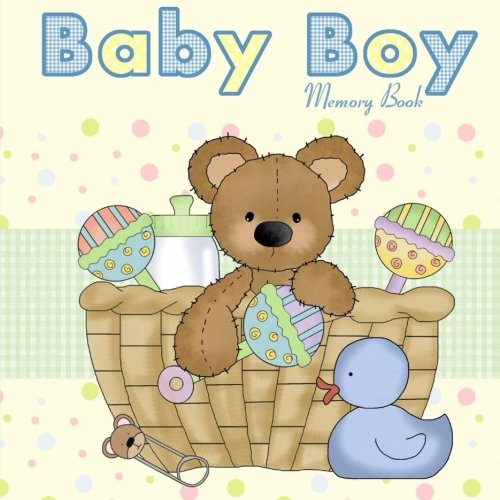 Baby Boy Memory Book: Baby Book and Baby Scrapbook for Baby's First Year (Baby Memory Books) PDF