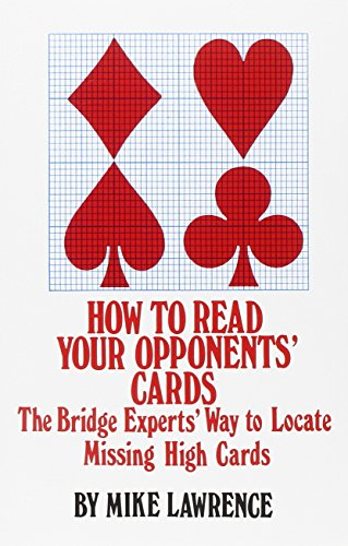 How to Read Your Opponent's Cards: The Bridge Experts' Way to Locate Missing High Cards ()