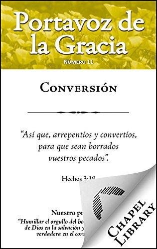 Conversión (Portavoz de la Gracia nº 11) (Spanish Edition)