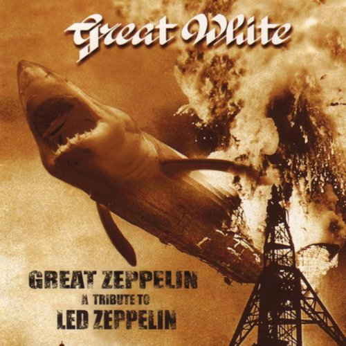 Great Zeppelin - A Tribute to ...