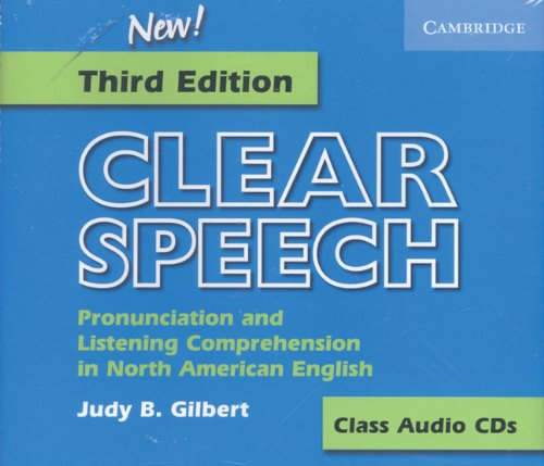 Clear Speech Class Audio CDs (3): Pronunciation and Listening Comprehension in American English by Brand: Cambridge University Press