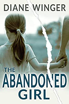 The Abandoned Girl by [Winger, Diane]