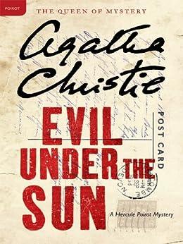 Evil Under the Sun: A Hercule Poirot Mystery (Hercule Poirot series Book 23) by [Christie, Agatha]