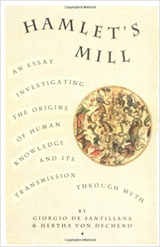 hamlet s mill an essay investigating the origins of human  hamlet s mill an essay investigating the origins of human knowledge and its transmission through myth giorgio de santillana hertha von dechen