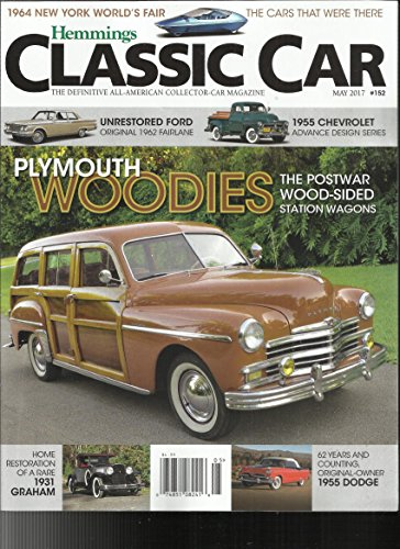 - HEMMINGS CLASSIC CAR, MAY, 2017 (THE DEFINITIVE ALL -AMERICAN COLLECTOR CAR