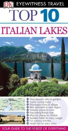 [PDF] Top 10 Italian Lakes Free Download | Publisher : DK Travel | Category : Travel | ISBN 10 : 0756657946 | ISBN 13 : 9780756657949