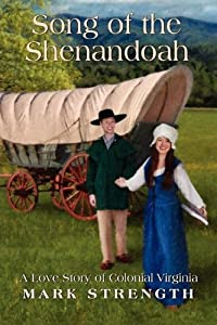 Song of the Shenandoah by Mark Strength (2011-07-01)