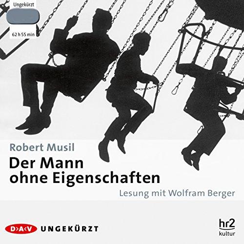 Der Mann ohne Eigenschaften by Der Audio Verlag