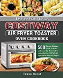 The Effortless COSTWAY Air Fryer Toaster Oven