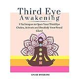 Third Eye Awakening: 5 Techniques to Open Your