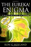 The Eureka! Enigma, Ron G. Holland, 1600375278