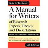 A Manual for Writers of Research Papers, Theses, and Dissertations, Seventh Edition: Chicago Style for Students and Researchers